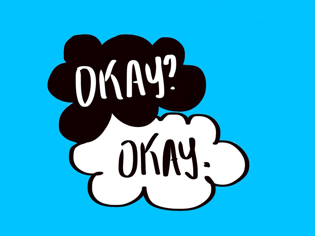 Okay Okay The Fault In Our Stars The Faults in The Fault in Our