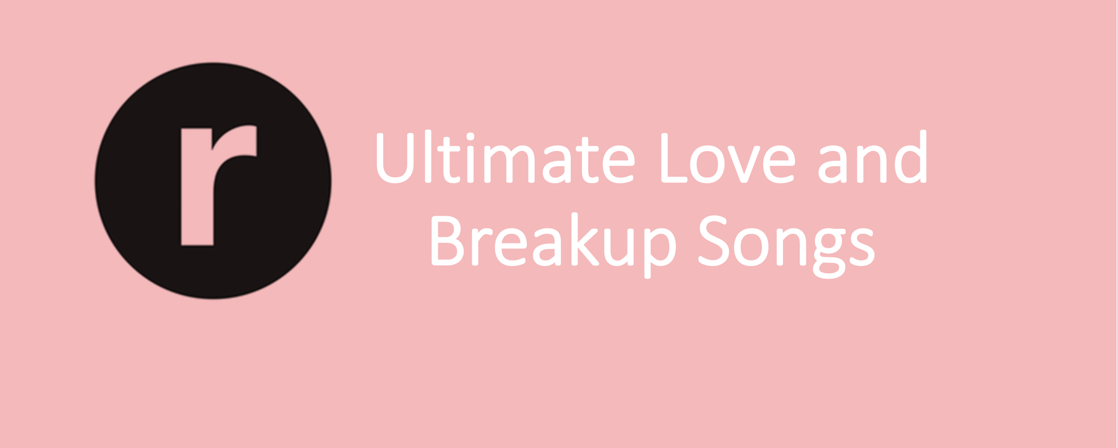 Break up song pink The 50